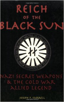Reich of the Black Sun: Nazi Secret Weapons & the Cold War Allied Legend